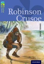 Oxford Reading Tree Treetops Classics : Level 17: Robinson Crusoe - Daniel Defoe