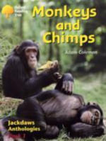Oxford Reading Tree : Levels 8-11: Jackdaws: Pack 1: Monkeys and Chimps - Adam Coleman