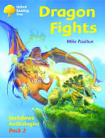 Oxford Reading Tree : Stages 8-11: Jackdaws: Dragon Fights (Pack 2) - Adam Coleman