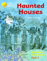 Oxford Reading Tree : Stages 8-11: Jackdaws: Haunted Houses (Pack 2) - Mike Poulton