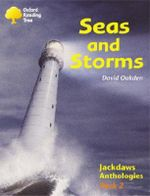 Oxford Reading Tree : Levels 8-11: Jackdaws: Pack 2: Seas and Storms - David Oakden