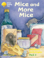 Oxford Reading Tree : Levels 8-11: Jackdaws: Pack 3: Mice and More Mice - Mike Poulton