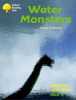 Oxford Reading Tree : Levels 8-11: Jackdaws: Pack 3: Water Monsters - Adam Coleman