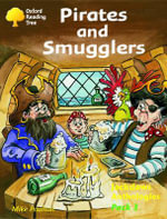 Oxford Reading Tree : Levels 8-11: Jackdaws Anthologies: Pack 3: Pirates and Smugglers - Adam Coleman
