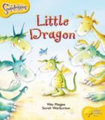 Oxford Reading Tree : Level 5: Snapdragons: The Little Dragon - Wes Magee