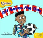 Oxford Reading Tree : Level 5: Snapdragons: Alf Saves the Day - Mal Peet
