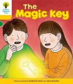 Oxford Reading Tree : Stage 5: Stories: The Magic Key - Roderick Hunt