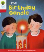Oxford Reading Tree : Stage 4: Decode and Develop: The Birthday Candle - Rod Hunt