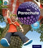 Project X : Alien Adventures: Green: The Parachute - Mike Brownlow
