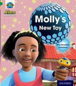 Project X : Alien Adventures: Green: Molly's New Toy - Mike Brownlow