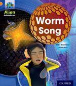 Project X : Alien Adventures: Orange: Worm Song - Mike Brownlow