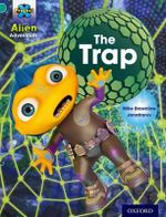 Project X : Alien Adventures: Turquoise: The Trap - Mike Brownlow