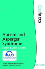 Autism and Asperger Syndrome : FACTS - Simon Baron-Cohen