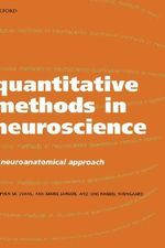 Quantitative Methods in Neuroscience : A Neuroanatomical Approach