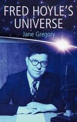 Fred Hoyle's Universe - Jane Gregory