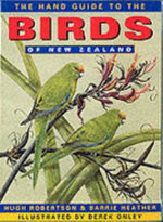 Hand Guide to the Birds of New Zealand - Barrie Heather