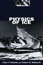 Physics of Ice - Victor F. Petrenko