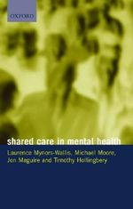 Shared Care in Mental Health - Laurence Mynors-Wallis