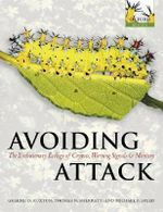 Avoiding Attack : The Evolutionary Ecology of Crypsis, Warning Signals and Mimicry - Graeme D. Ruxton