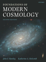 Foundations of Modern Cosmology - John F. Hawley