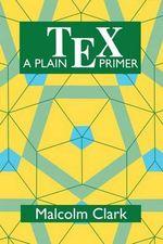 A Plain TEX Primer - Malcolm Clark
