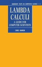 Lambda Calculi : A Guide for Computer Scientists - Chris Hankin
