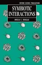 Symbiotic Interactions - Angela Douglas
