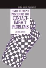 Finite Element Procedures for Contact-impact Problems - Zhi-Hua Zhong