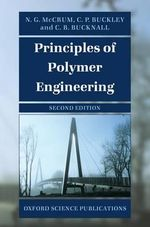 Principles of Polymer Engineering - N.G. McCrum