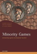 Minority Games : Interacting Agents in Financial Markets - Damien Challet