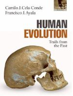 Human Evolution : Trails from the Past - Camilo J. Cela-Conde