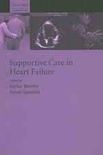 Supportive Care in Heart Failure : Supportive Care Series