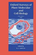 Oxford Surveys of Plant Molecular and Cell Biology : Volume 6: 1989