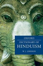A Dictionary of Hinduism - W. J. Johnson
