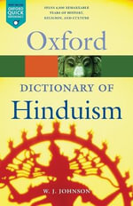 A Dictionary of Hinduism : Oxford Paperback Reference - W.J. Johnson