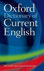 Oxford Dictionary of Current English - Oxford University Press
