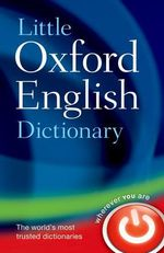 Little Oxford English Dictionary - Oxford Dictionaries