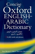 Concise Oxford English-Arabic Dictionary of Current Usage - N. S. Doniach