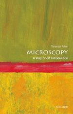 Microscopy : A Very Short Introduction - Terence Allen