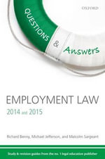 Q & A Revision Guide Employment Law 2014 and 2015 : A guide to studying law at university - Richard Benny