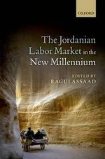 The Jordanian Labour Market in the New Millennium