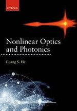 Nonlinear Optics and Photonics - Guang S. He