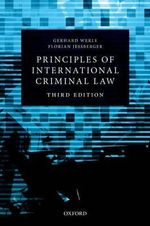 Principles of International Criminal Law - Gerhard Werle