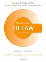 EU Law Concentrate : Law Revision and Study Guide - Matthew J. Homewood