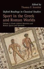 Greek Athletic Identities and Roman Sports and Spectacle