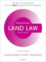 Land Law Concentrate : Law Revision and Study Guide - Victoria Sayles