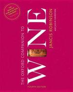 The Oxford Companion to Wine : Oxford Companions