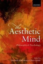 The Aesthetic Mind : Philosophy and Psychology