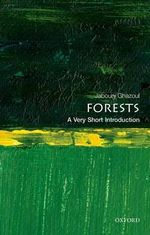 Forests : a Very Short Introduction - Jaboury Ghazoul