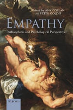 Empathy : Philosophical and Psychological Perspectives